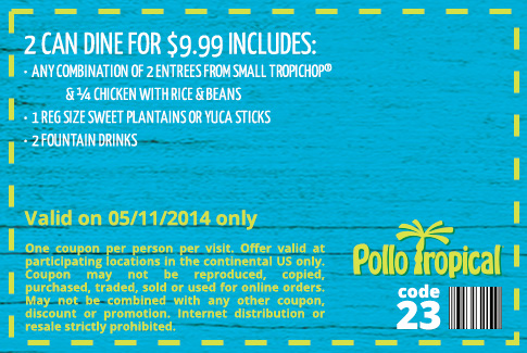 image relating to Pollo Tropical Printable Coupons known as Pollo tropical coupon codes printable on the net August 2019